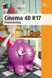 Cinema 4D R 17 (ISBN: 9783958451704)