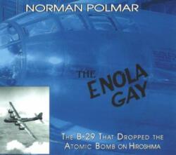 Enola Gay - Norman Polmar (ISBN: 9781574888362)