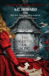 The Architect of Song - A. G. Howard (ISBN: 9780997687415)