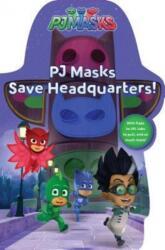 Pj Masks Save Headquarters! (ISBN: 9781481495523)