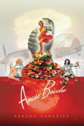 Amuse Bouche - Adeena Karasick (ISBN: 9780889226043)