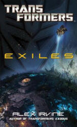 Transformers: Exiles (ISBN: 9780345519863)