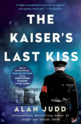 The Kaiser's Last Kiss (ISBN: 9781501144097)