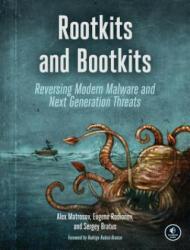 Rootkits And Bootkits - Alex Matrosov, Eugene Rodionov, Sergey Bratus (ISBN: 9781593277161)