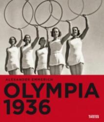 Olympia 1936 - Alexander Emmerich (ISBN: 9783806232455)