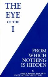 The Eye of the I: From Which Nothing Is Hidden (ISBN: 9781401945046)