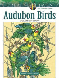 Creative Haven Audubon Birds Coloring Book - Patricia J. Wynne (ISBN: 9780486813806)