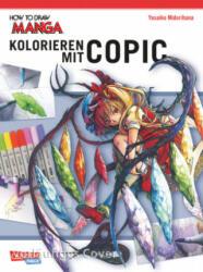 Kolorieren mit Copic-Stiften (ISBN: 9783551739834)
