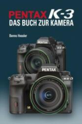Pentax K-3 - Benno Hessler (ISBN: 9783941761438)