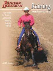 Reining - Al Dunning (ISBN: 9780911647396)