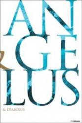 Angelus & Diabolus - Dr. Maria-Christina Boerner, Rolf Toman, Achim Bednorz (ISBN: 9783848007714)