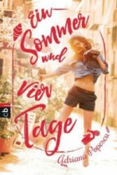 Ein Sommer und vier Tage - Adriana Popescu (ISBN: 9783570403372)