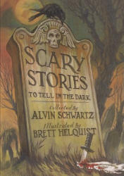 Scary Stories to Tell in the Dark (ISBN: 9780606149648)