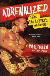 Adrenalized: Life, Def Leppard, and Beyond (ISBN: 9781476751665)