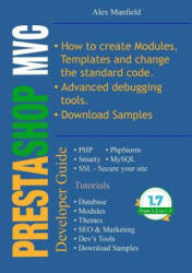 Prestashop MVC Developer Guide - Alex Manfield (ISBN: 9781326399085)