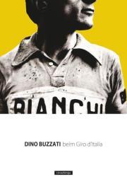 Beim Giro d'Italia - Dino Buzzati (ISBN: 9783936973952)