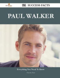 Paul Walker 121 Success Facts - Everything You Need to Know about Paul Walker - Timothy Kane (ISBN: 9781488544163)