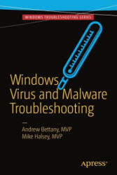 Windows Virus and Malware Troubleshooting - Andrew Bettany, Mike Halsey (ISBN: 9781484226063)