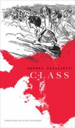 Andrea Cavaletti, Elisa Fiaccadori - CLASS - Andrea Cavaletti, Elisa Fiaccadori (ISBN: 9780857424372)