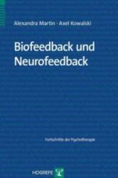Biofeedback und Neurofeedback - Alexandra Martin, Axel Kowalski (ISBN: 9783801722296)