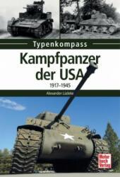 Kampfpanzer der USA - Alexander Ludeke (ISBN: 9783613039711)