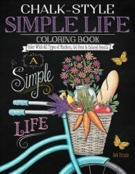 Chalk-Style Simple Life Coloring Book - Deb Strain (ISBN: 9781497203044)
