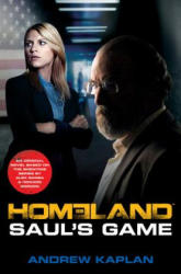 Homeland: Saul's Game - Andrew Kaplan (ISBN: 9780062315458)