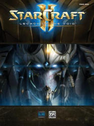 StarCraft II: Legacy of the Void - Alfred Music (ISBN: 9781470634896)