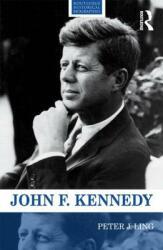 John F. Kennedy - Peter Ling (ISBN: 9780415528863)