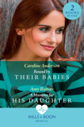 Bound By Their Babies (ISBN: 9780263933444)