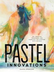 Pastel Innovations - Dawn Emerson (ISBN: 9781440350467)