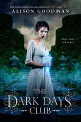 The Dark Days Club (ISBN: 9780142425091)