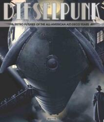 Dieselpunk - Graffito Books (ISBN: 9781909051096)