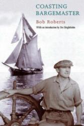 Coasting Bargemaster - Des Sleightholme, A. W. Roberts (2000)