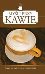 Mysli Przy Kawie (ISBN: 9781452583099)