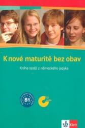 K nové maturitě bez obav - I. Frybová, D. Hrušková, L. Hůlková, N. Krutczek (ISBN: 9788086906782)