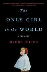 The Only Girl in the World: A Memoir (ISBN: 9780316466622)
