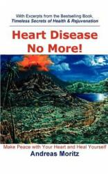 Heart Disease No More! (ISBN: 9780976794455)