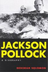 Jackson Pollock - Deborah Solomon (ISBN: 9780815411826)