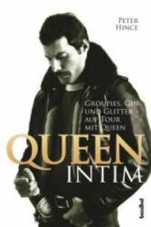 Queen intim - Peter Hince, Alan Tepper (ISBN: 9783854454908)