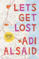 Let's Get Lost - Adi Alsaid (ISBN: 9780373211494)