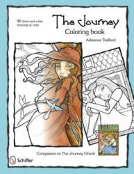 Journey Coloring Book - Adrienne Trafford (ISBN: 9780764337840)