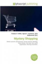 Mystery Shopping - Frederic P. Miller, Agnes F. Vandome, John McBrewster (ISBN: 9786130781095)