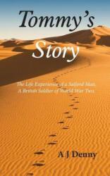 Tommy's Story - A J Denny (ISBN: 9781787192041)