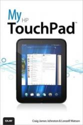 My HP TouchPad - Craig Johnston (ISBN: 9780789749109)