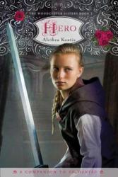 Alethea Kontis - Hero - Alethea Kontis (ISBN: 9780544336162)