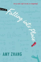 Falling into Place - Amy Zhang (ISBN: 9780062295057)