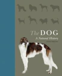 The Dog: A Natural History (ISBN: 9780691176932)