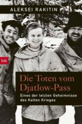 Die Toten vom Djatlow-Pass - Alexej Rakitin, Kerstin Monschein (ISBN: 9783442716043)