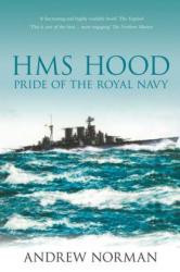 HMS Hood - Andrew Norman (ISBN: 9781862274532)